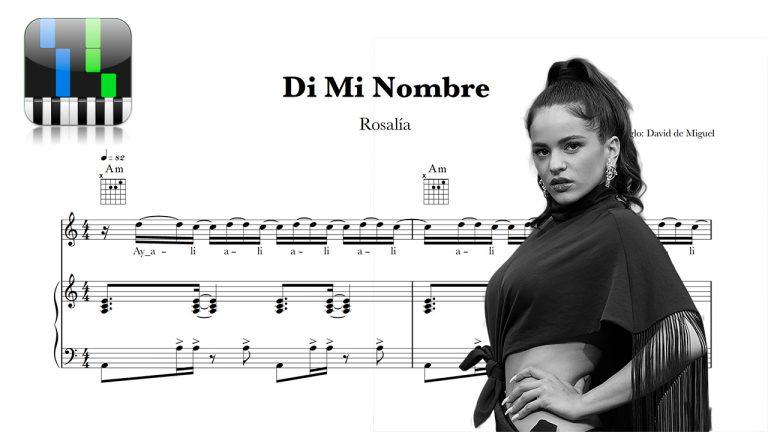 """Partitura Piano y Voz """"DI MI NOMBRE"""" Rosalía"""
