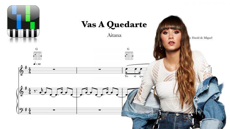 Partitura Piano y Voz VAS A QUEDARTE | Aitana